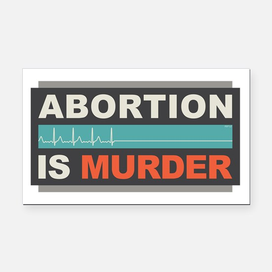Abortion Is Murder Rectangle Car Magnet