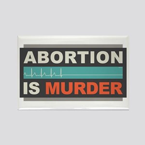 Abortion Is Murder Rectangle Magnet