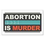 Abortion Is Murder Sticker (Rectangle 10 pk)