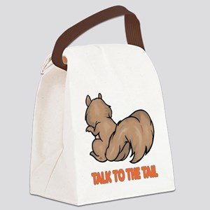 talk to the tail squirrel Canvas Lunch Bag