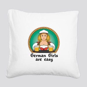 german girls are easy Square Canvas Pillow