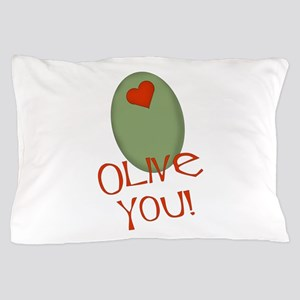 olive you Pillow Case