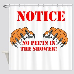 No Pee'in In the Shower Shower Curtain