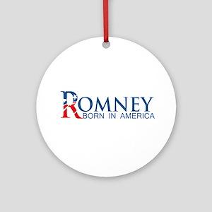 Romney: Born in America Ornament (Round)