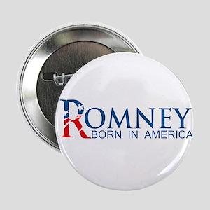 """Romney: Born in America 2.25"""" Button"""