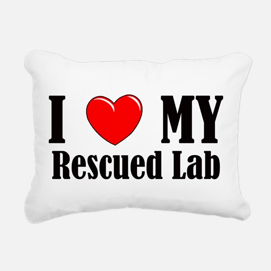 I Love My Rescued Lab Rectangular Canvas Pillow