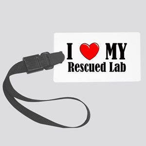 I Love My Rescued Lab Large Luggage Tag