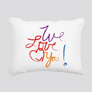 We Love You Rectangular Canvas Pillow