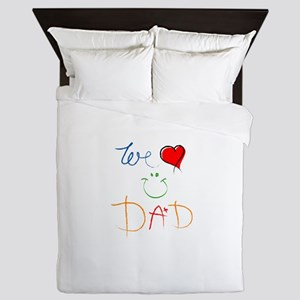 We Love you Dad Queen Duvet