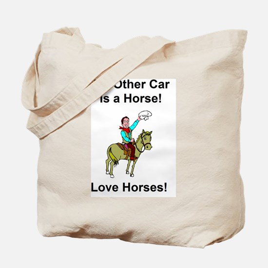 Funny My other car is a broom Tote Bag