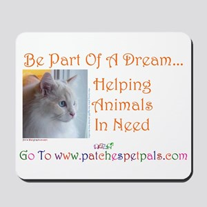 Be Part Of A Dream1 Mousepad