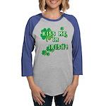 Kiss Me I'm Irish Womens Baseball Tee