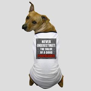 Poofreader Dog T-Shirt