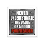 Poofreader Square Sticker 3