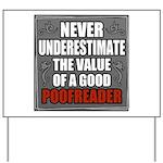 Poofreader Yard Sign
