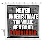 Poofreader Shower Curtain