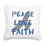 Peace Love Faith Square Canvas Pillow