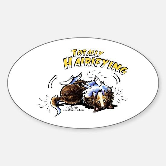 Sheltie Hairifying Sticker (Oval)