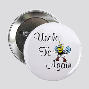 Uncle To Bee Again Button