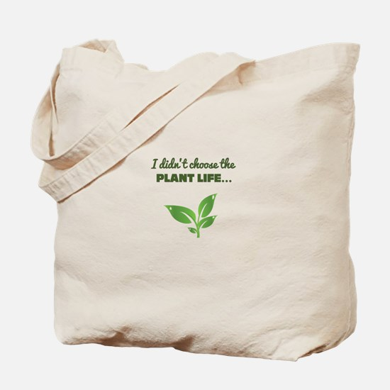 Plants 4 Life Tote Bag
