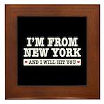 From New York Will Hit You Framed Tile