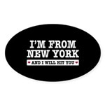 From New York Will Hit You Sticker (Oval 10 pk)