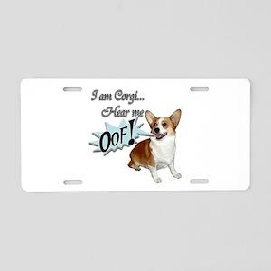 I am Corgi... Aluminum License Plate