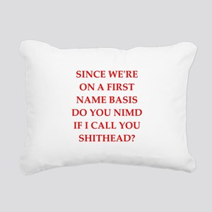 funny insult Rectangular Canvas Pillow