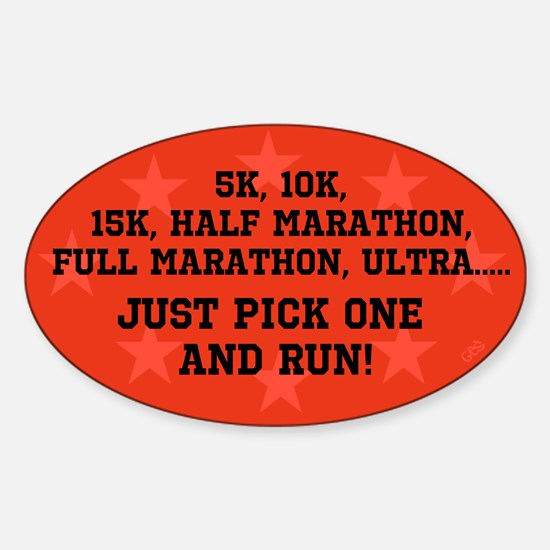 5k 10k 15k Half Full Marathon Ultra Sticker (Oval)