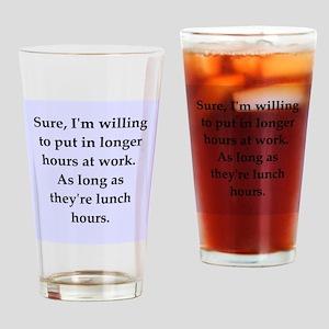 work joke Drinking Glass
