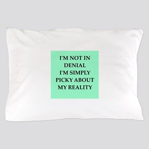 denial Pillow Case