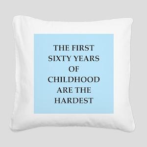 birthday joke Square Canvas Pillow