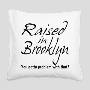 raised inthe bronx Square Canvas Pillow