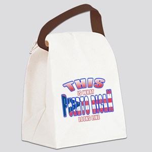 Puerto rican looks like Canvas Lunch Bag