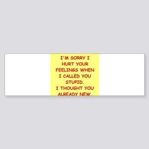 stupid insult Sticker (Bumper)