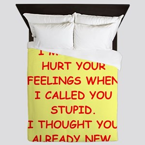 stupid insult Queen Duvet