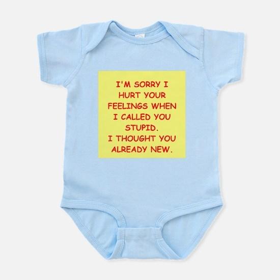 stupid insult Infant Bodysuit