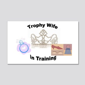Trophy Wife 20x12 Wall Decal