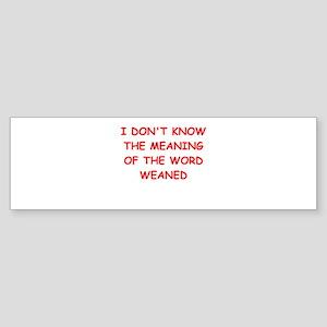 WEAN.ed Sticker (Bumper)