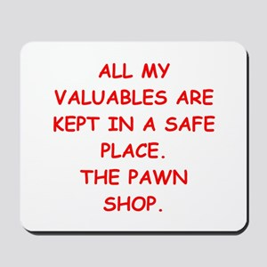 pawn shop Mousepad