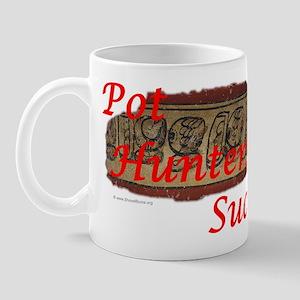 Pot Hunters Suck - Maya bowl Mug