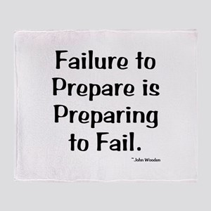 Failute to Prepare Throw Blanket