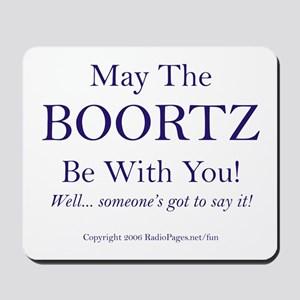 May The Boortz Be With You! Mousepad
