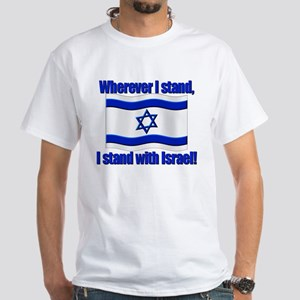 Wherever I stand! White T-Shirt