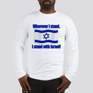 Wherever I stand! Long Sleeve T-Shirt