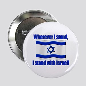 Wherever I stand! Button
