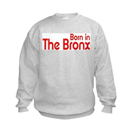 Born in The Bronx Kids Sweatshirt