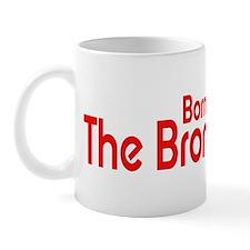Born in The Bronx Mug