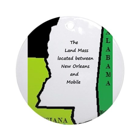 Land mass between NOLA and Mobile Ornament (Round)