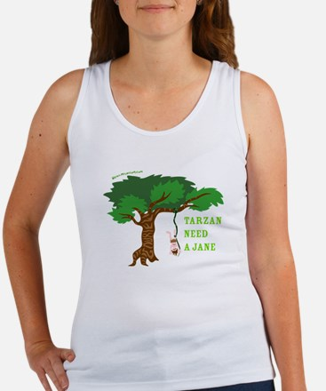 Tarzan need Jane Women's Tank Top